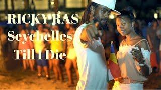 SEYCHELLES TILL I DIE – Ras Ricky FT Tania & Jakim