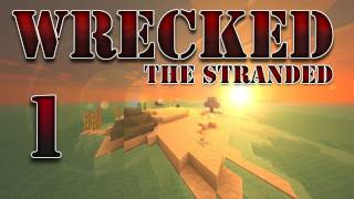"""Minecraft - """"Wrecked - The Stranded"""" Part 1: Struck By Octopus #Wrecked"""