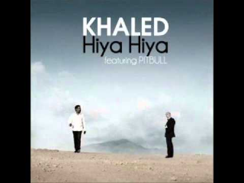 cheb khaled - hiya hiya ft.pitbull