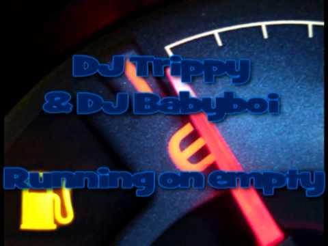DJ Trippy & DJ Phatboi - Running on empty