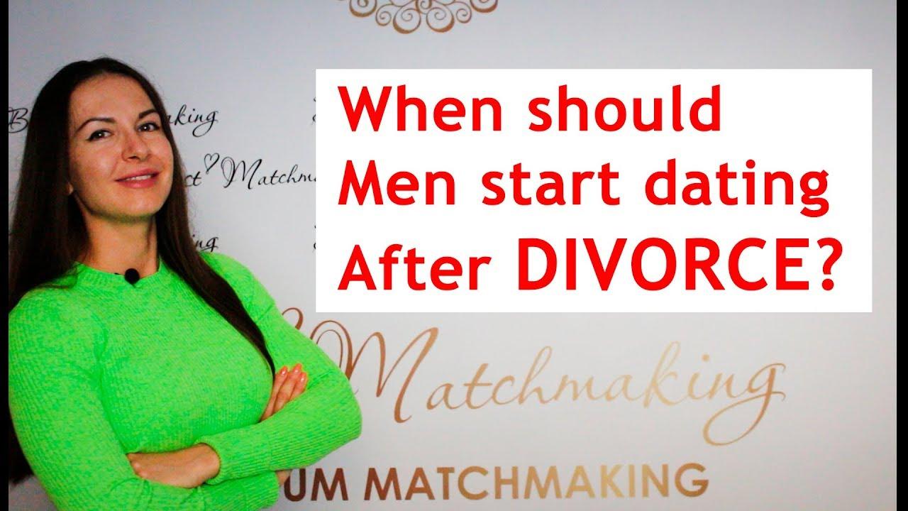 When should men start dating after divorce - YouTube