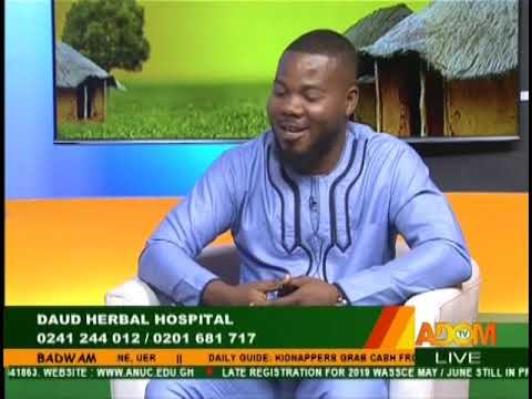 Daud Herbal Hospital - Badwam on Adom TV (24-1-19)