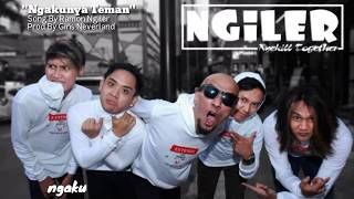 Ngakunya Teman NGILER BAND OFFICIAL Video Lirik Ramon Ngiler Doc