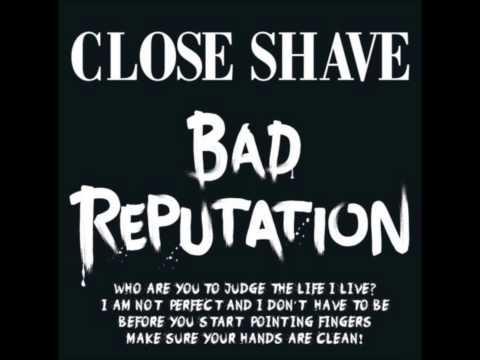 Close Shave - Bad Reputation (FULL ALBUM) - 2014