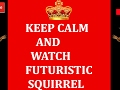 Futuristic Squirrel Live Stream