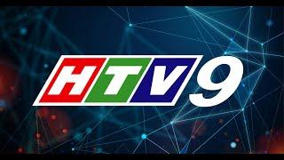 Lịch phát sóng htv9 hôm nay