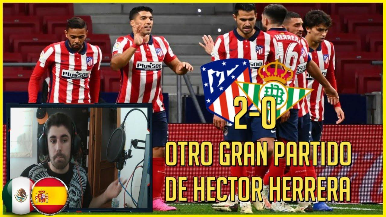 🔥 HECTOR HERRERA vs REAL BETIS (ATLÉTICO MADRID 2-0 BETIS)