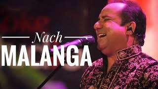 Nach Malanga  Original Version Rahat Fateh Ali Khan