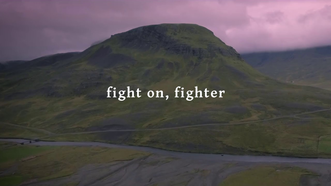 Fight On, Fighter (Lyric Video) | for KING & COUNTRY