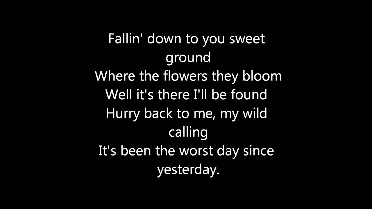 Yesterday Seems To Have Been My Day For >> Flogging Molly The Worst Day Since Yesterday Lyrics Youtube