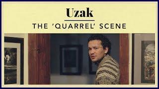 Video Uzak - The 'Quarrel' Scene download MP3, 3GP, MP4, WEBM, AVI, FLV Juni 2017