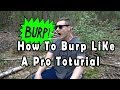 How To Burp Like A Pro Tutorial Quick And Easy