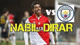 Nabil Dirar vs Man City (Away) - Individual Highlights - 21/02/17 - HD