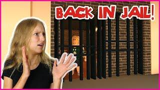 I'm Always Getting Thrown in JAIL!