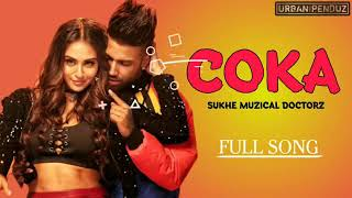 Coka song by sukhe musical doctorz mp3 song