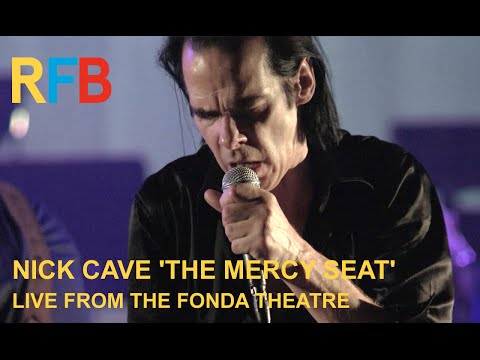 Nick Cave & The Bad Seeds 'The Mercy Seat' | Live From The Fonda Theatre | Official Video