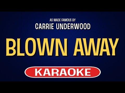 Blown Away - Carrie Underwood | Karaoke Version