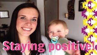Staying Positive! | JlynneMama