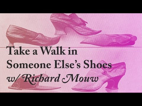 Take a Walk in Someone Else