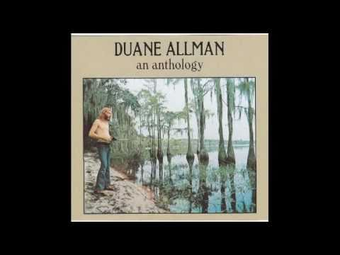 """Sweet Little Angel / It's My Own Fault / How Blue Can You Get."" Duane Allman an Antholgy"