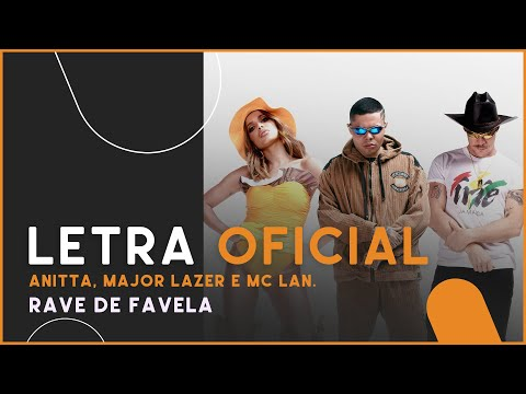 Anitta Major Lazer e MC Lan - Rave de Favela Letra