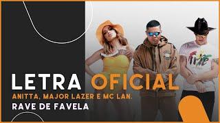 Baixar Anitta, Major Lazer e MC Lan - Rave de Favela (Letra Oficial)