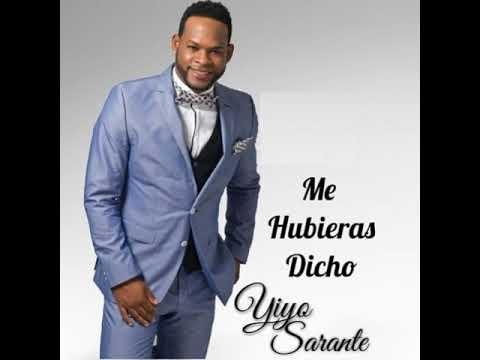 Yiyo Sarante – Me Hubieras Dicho (Salsa 2019)