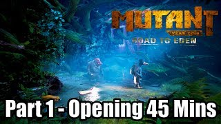 MUTANT YEAR ZERO: ROAD TO EDEN - Gameplay Walkthrough Part 1 | Opening 45 mins (No Commentary)