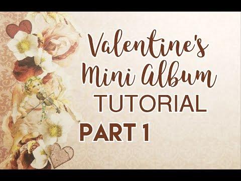 Valentine's Mini Album Tutorial - Part 1 (DT for CCC)