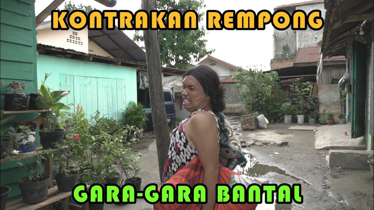 GARA - GARA BANTAL || KONTRAKAN REMPONG EPISODE 235