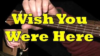 WISH YOU WERE HERE: Guitar intro and solo + TAB by GuitarNick