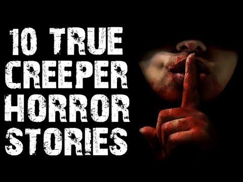 10 TRUE Disturbing & Terrifying Creeper Horror Stories | (Scary Stories)