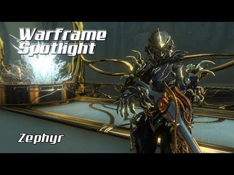 Warframe Spotlight/Profile – Zephyr (2018 Guide)