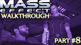 Mass Effect Walkthrough ▪ Insanity, Soldier Ⓦ Part 8: Getting to Know the Crew