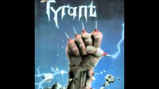 Tyrant -  Fight for your life (full album) 1985