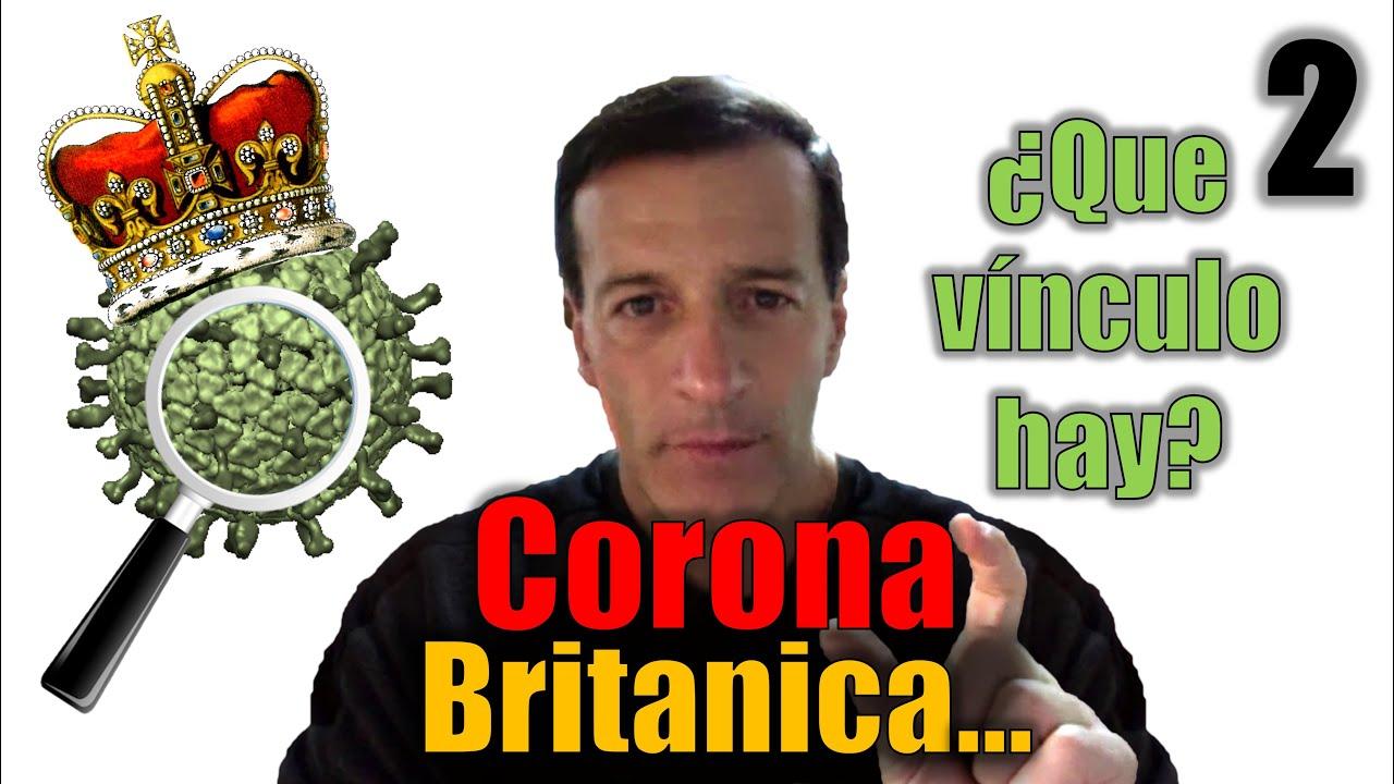 2 ???? Corona Británica y su relación con el Caos Actual ~ Jose Luis Parise ~ Eterna Luz