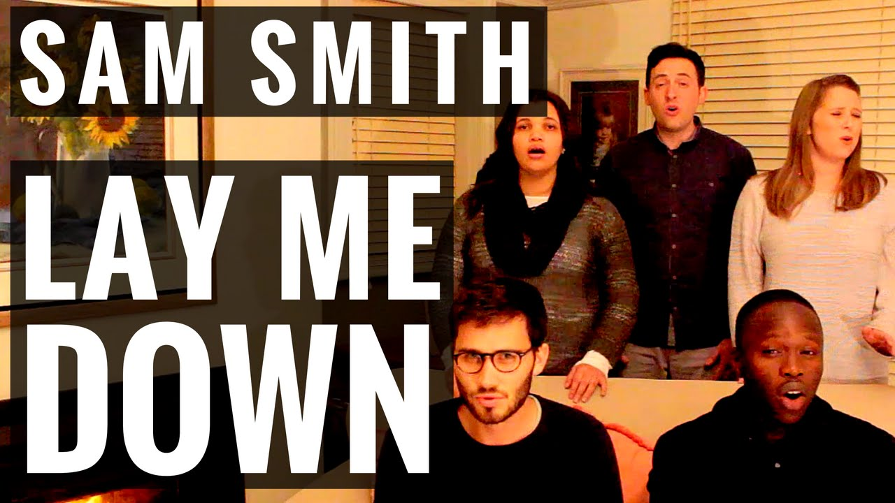 Sam Smith - Lay Me Down - A CAPPELLA COVER! Couch Video #9