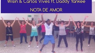 #Wisin & Carlos Vives ft. #DaddyYankee -  #Zumba Nota de Amor choreo by Kelly Roberts