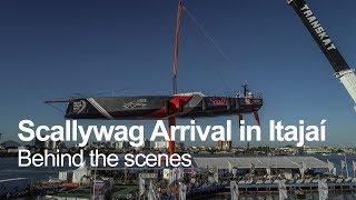 Behind-the-scenes of Scallywag's arrival   Volvo Ocean Race