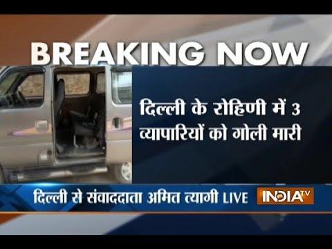 Delhi: Businessman killed in firing at Rohini's Narela, two critical