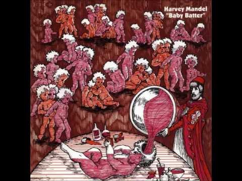 Harvey Mandel - Baby Batter