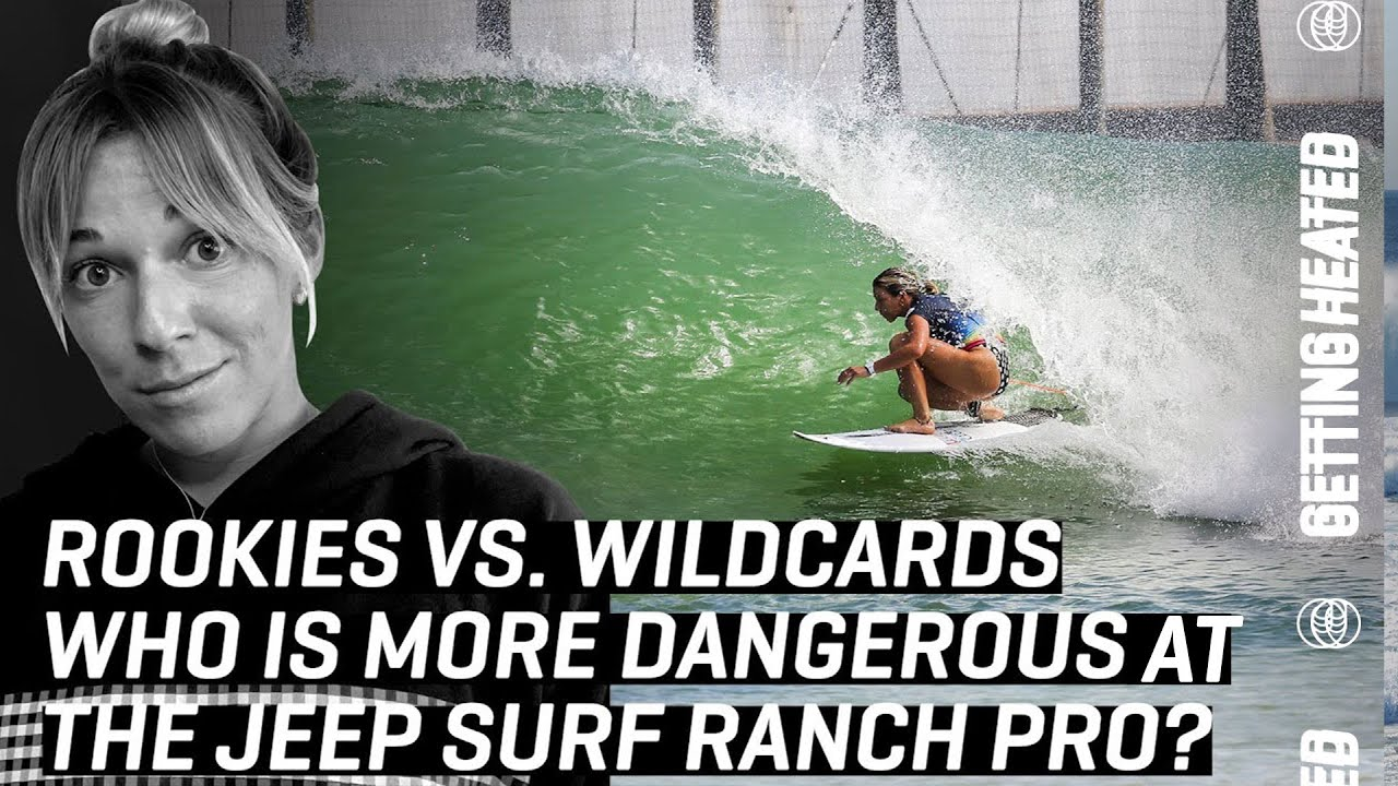 Rookies Vs. Wildcards: Who's More Dangerous At The Jeep Surf Ranch Pro?   GETTING HEATED