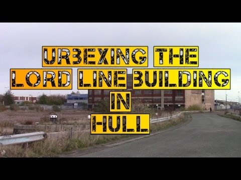 Lord line building in Hull 2016 part 1