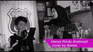 Gambar cover Hanya Rindu Anmesh cover by Namie
