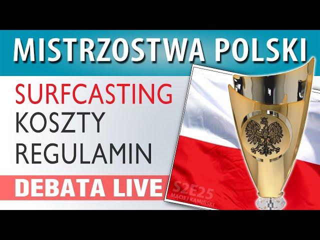 DEBATA ➤ Surfcastingowe Mistrzostwa Polski - wrzesień 2020