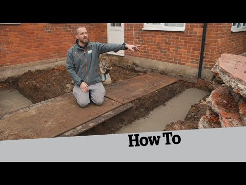 How to Dig the Foundations: How to Build an Extension (2)