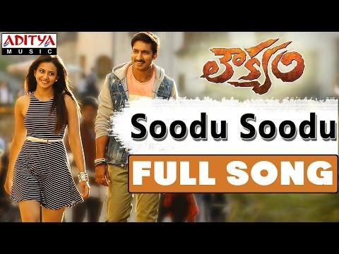 Soodu Soodu Full Song || Loukyam Movie || Gopichand, Rakul Preet Singh