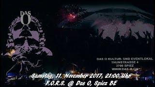 Trailer F.O.R.S @ das O, Spiez - Sa, 11.11.2017