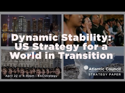 Dynamic Stability: Strategy for a World in Transition