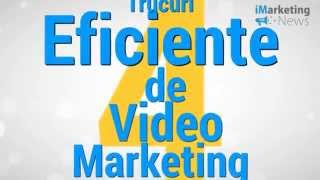 4 Trucuri Eficiente De Video Marketing - iMarketingNews.ro(, 2015-10-02T15:59:23.000Z)